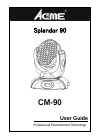 ACME SPLENDOR 90 DJ Equipment Manual (17 pages)